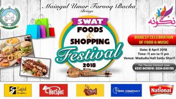 District administration swat is going to organize Swat Food and Shopping Festival 2018, a multi cuis