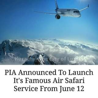 May be an image of sky and text that says 'Karachi The ity of Lights PIA Announced Το Launch It's Famous Air Safari Service From June 12'
